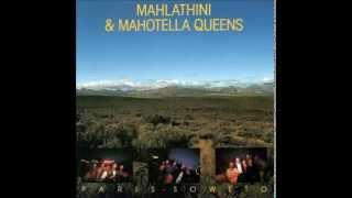 MAHLATHINI & MAHOTELLA QUEENS (Paris - Soweto - 1987)  02 - Awuthule Kancane