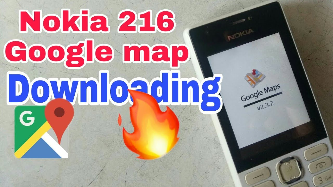 Downloading Google map for Nokia 216,Nokia 225,Nokia 230 |Hindi|