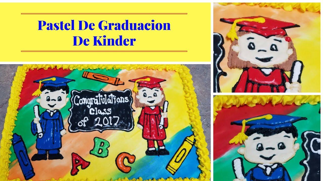 Decoracion Pastel De Graduacion De Kindercomo Decorar Con Betun Liquido