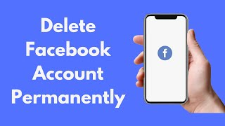 How to Delete Facebook Account (2020)