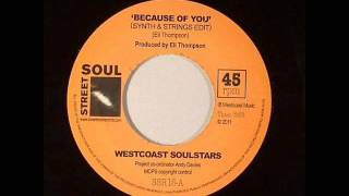 Westcoast Soulstar - Because of you