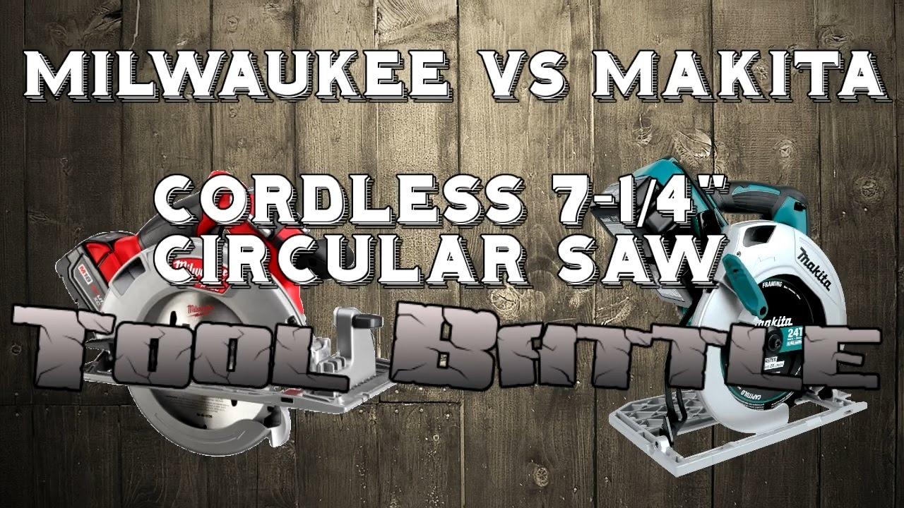 makita vs milwaukee 7 1 4 cordless circular saw tool. Black Bedroom Furniture Sets. Home Design Ideas