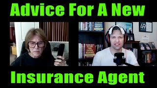 Advice For A New Insurance Agent On Where To Start Her Career