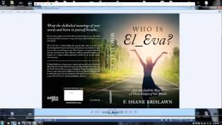 "Publication of book. ""Who is EL_Eva""   F. Shane Brislawn"