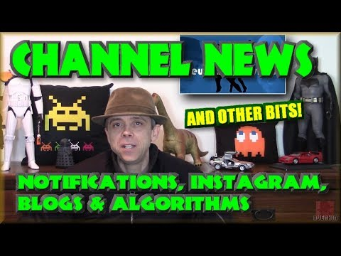 Channel News - Notifications, Instagram, Blogs & Algorithms
