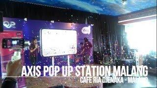 Axis POP UP STATION di Cafe Ria Djenaka Malang