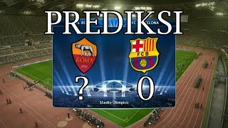 Prediksi Roma vs Barca Leg 2 Liga Champions 11 April 2018