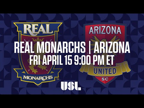 WATCH LIVE: Real Monarchs SLC vs Arizona United SC 4-15-16