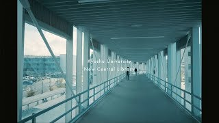 「One Day」九州大学中央図書館 PV