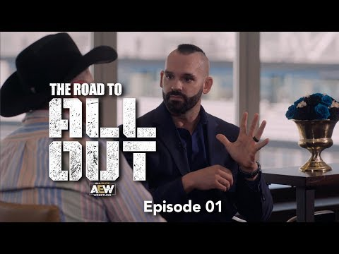 AEW - The Road to All Out - Episode 01