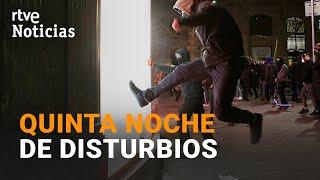 DESTROZOS y SAQUEOS en la QUINTA noche de protestas en CATALUÑA en apoyo a Pablo Hasél I RTVE