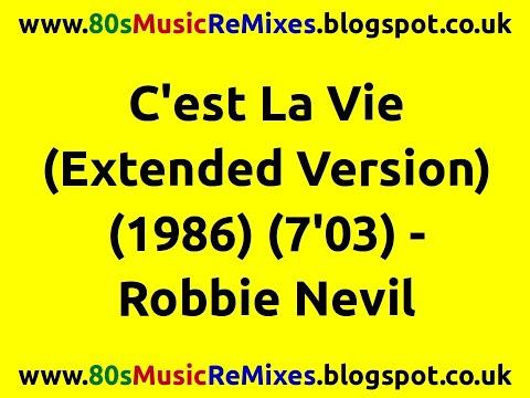 C'est La Vie (Extended Version) - Robbie Nevil | 80s Dance Music | 80s Club Mixes | 80s Club Music