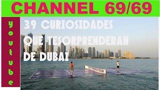 39 CURIOSIDADES  QUE TE SORPRENDERAN DE DUBAI