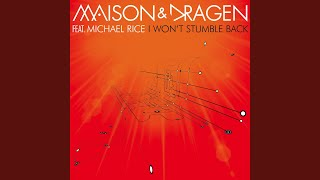 Play I Won't Stumble Back (Feat- Michael Rice) (Dance Radio Edit)