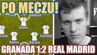 Po meczu Granada 1:2 Real Madrid + oceny piłkarzy