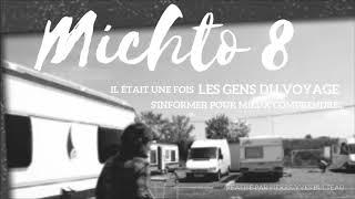 Michto 8 :  Il était une fois les Gens du voyage...s'informer pour mieux comprendre