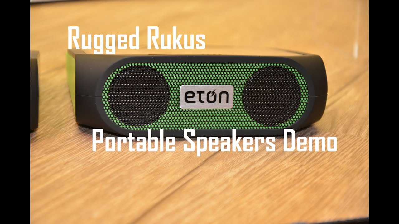 Eton Rukus Rugged Solar Portable Speakers Demo At Ces 2017