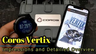 Coros Vertix - First impressions and detailed walk-through.