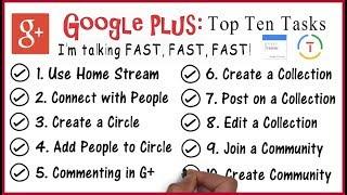 Google Plus Tutorial: Top 10 Tasks