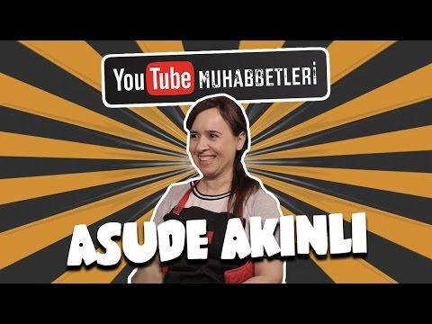ASUDE AKINLI - YouTube Muhabbetleri #11