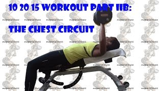 10 20 15 Workout Part IIb: The Chest Circuit