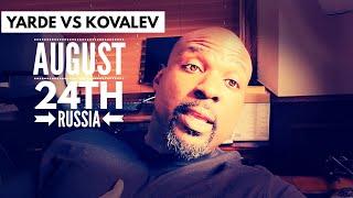 ANTHONY YARDE VS SERGEY KOVALEV OFFICIAL MY THOUGHTS