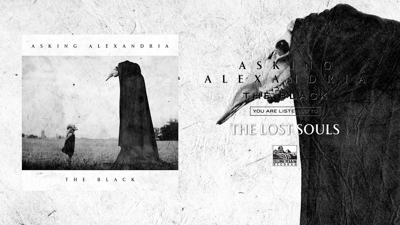 ASKING ALEXANDRIA - The Lost Souls