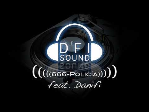 666 - Policía Feat. Danifi