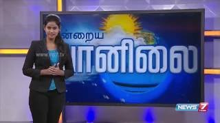 Weather Forecast | 07.06.2016 | News7 Tamil