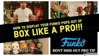 HOW TO DISPLAY YOUR FUNKO POPS OUT OF BOX LIKE A PRO!!!