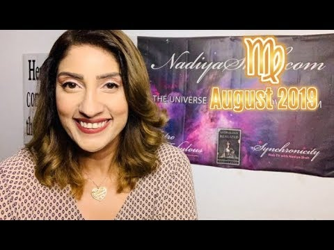 ♍ Virgo August 2019 Astrology Horoscope by Nadiya Shah