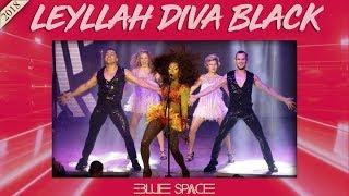 Blue Space Oficial - Leyllah Diva Black e Ballet - 25.03.18