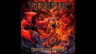 Fueled By Fire - Catastrophe