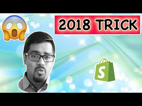 New Trick - $18,000 With Shopify Dropshipping In 2018
