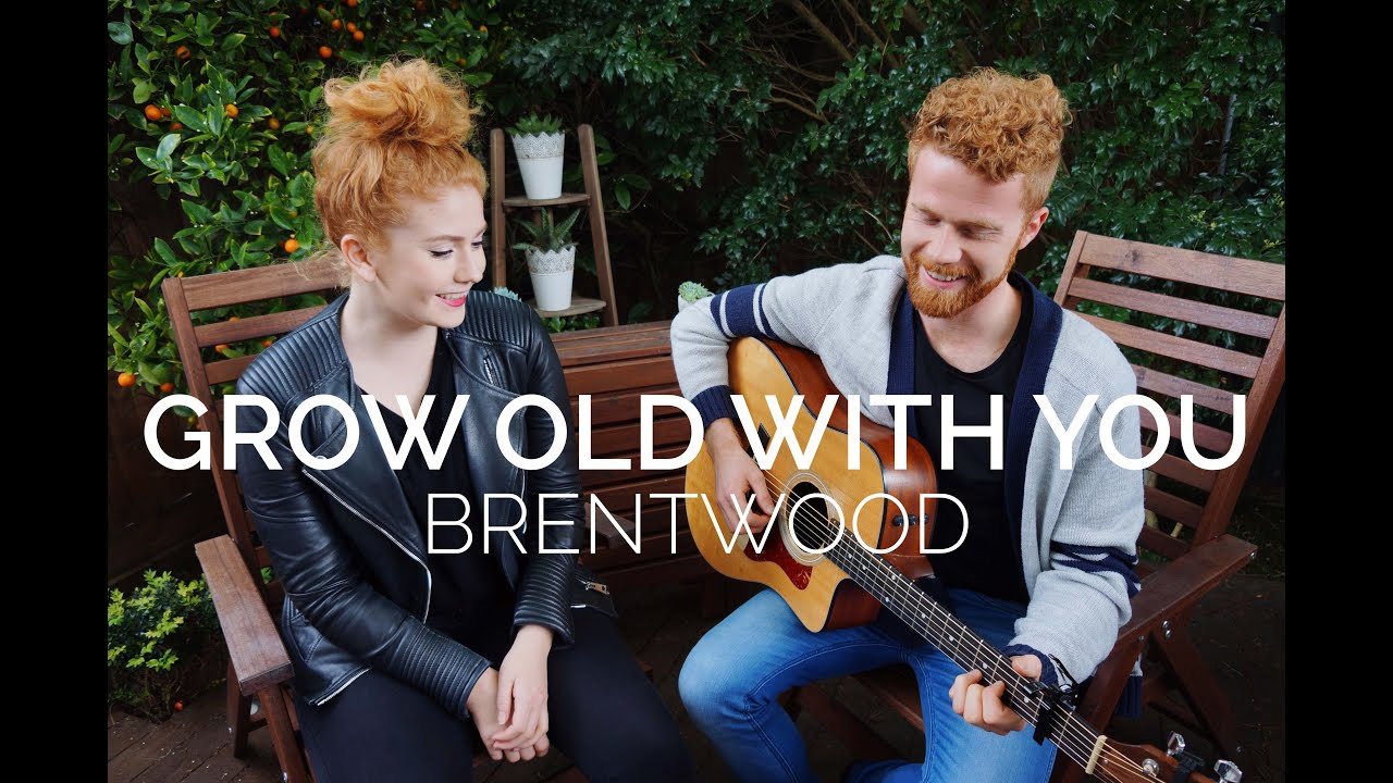 Grow Old With You The Wedding Singer Brentwood Cover