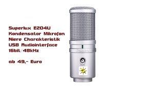 Superlux E205U USB Kondensatormikrofon Unboxing deutsch