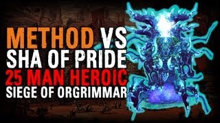 Method vs Sha of Pride (25 Heroic)