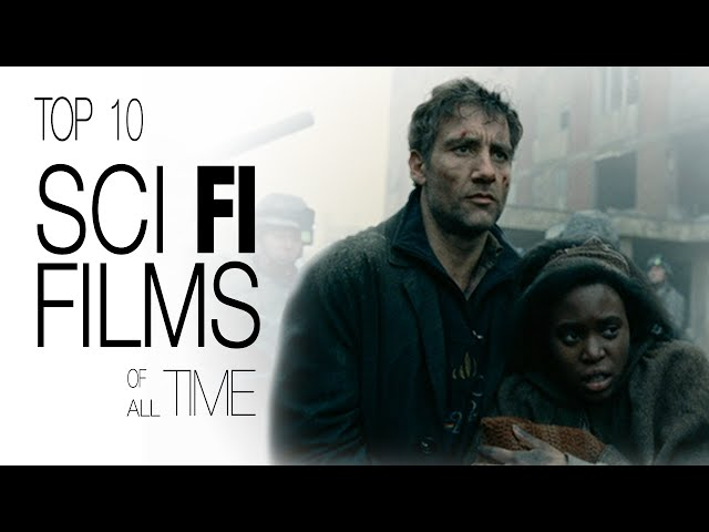 Top 10 Science Fiction Films of All Time