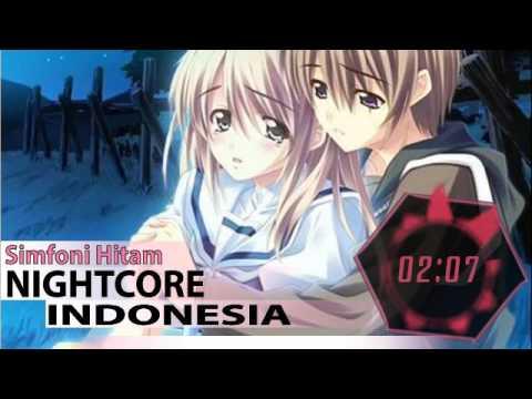 Nightcore Indonesia - Simfoni Hitam ►