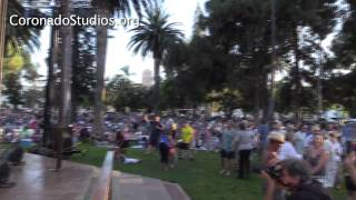 Great MUSIC! Crown Town Concert in the Park - Coronado, CA - July 2014