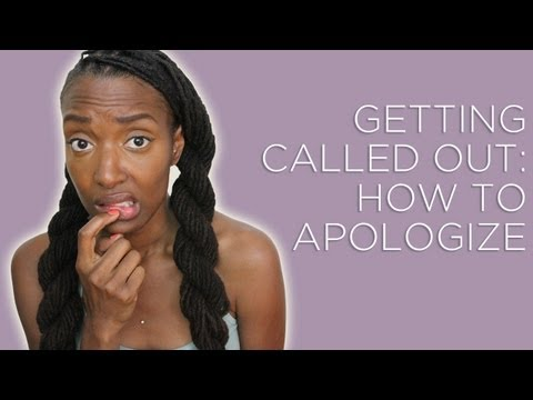 Getting Called Out: How to Apologize