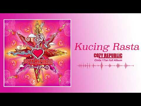 Free download Mp3 Cozy Republic - Kucing Rasta (Official Audio) - ZingLagu.Com