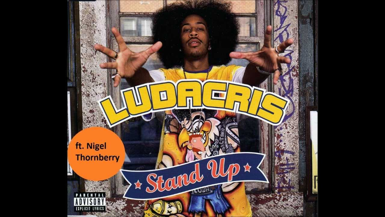 Stand Up - Ludacris (Feat. Nigel Thornberry)