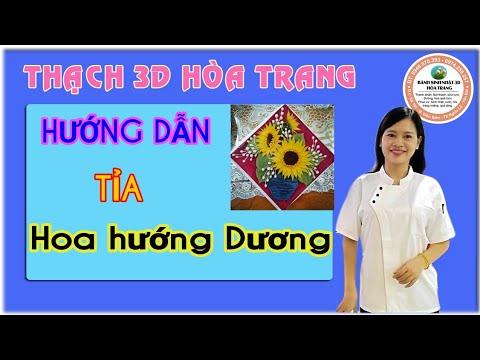 HƯỚNG DẪN TỈA HOA HƯỚNG DƯƠNG THẠCH 3D HOA TRANG(3D FLOWER)
