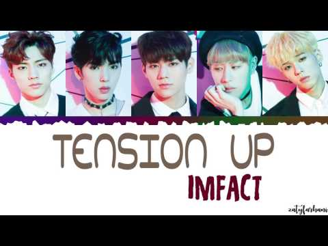 Imfact (임팩트) – Tension Up (텐션업) Lyrics [Color Coded_Han_Rom_Eng]