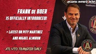 Frank de Boer Officially Introduced! | ATL UTD TRANSFER DAILY