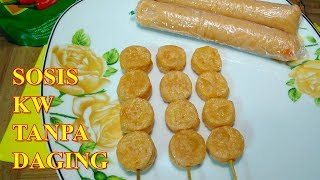 Cara Membuat Sosis Sederhana atau Sosis KW Tanpa Daging