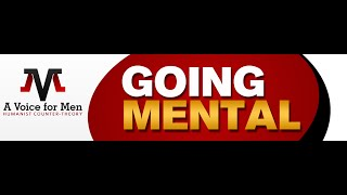 Going Mental: Guerrilla Divorce Strategies and Administrative Violence for Men Divorcing Crazy