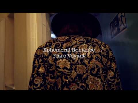 Flare Voyant | Ephemeral Romance (Produced by Chris Kimsey)