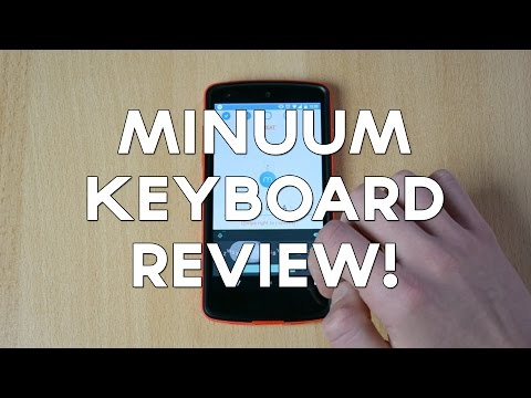 Minuum Keyboard for Android Review!